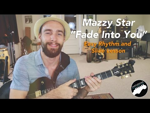 """Easy Guitar Songs - Mazzy Star """"Fade Into You"""" Rhythm & Slide Lesson"""