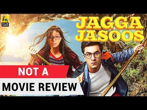 Jagga Jasoos | Not A Movie Review | Sucharita Tyagi