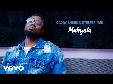Daddy Andre, Steeper Man - Mukyala (Official Audio)