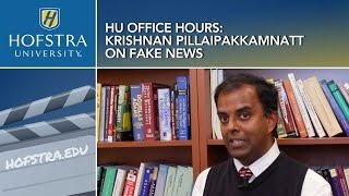 HU Office Hours: Krishnan Pillaipakkamnatt on Fake News.