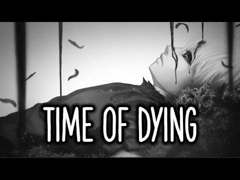 【Nightcore】→ Time Of Dying ( Acoustic ) || Lyrics