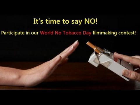 World No Tobacco Day film making competition