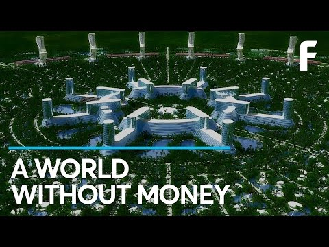 Can You Picture a World Without Money?