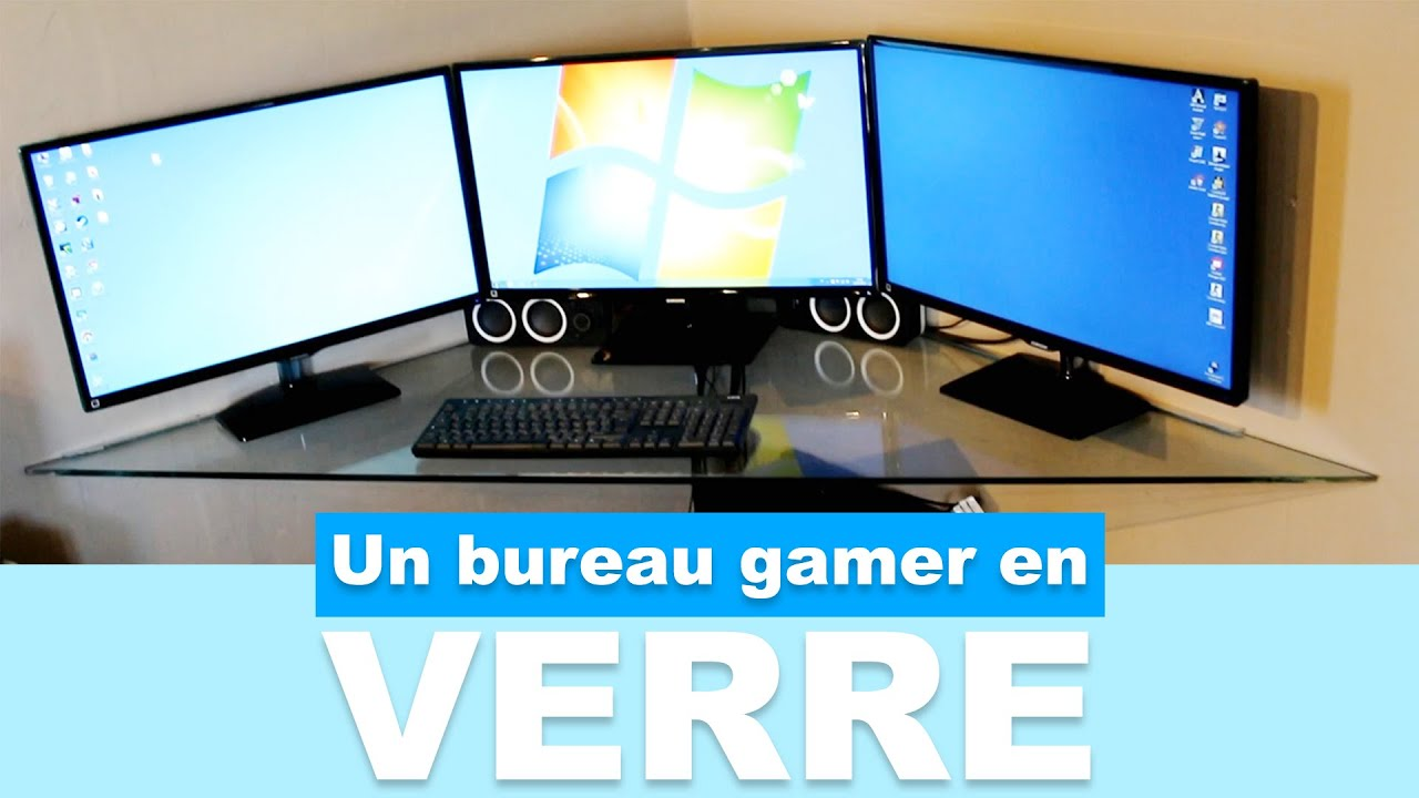 R aliser un bureau gamer en verre pas cher youtube for Bureau verre