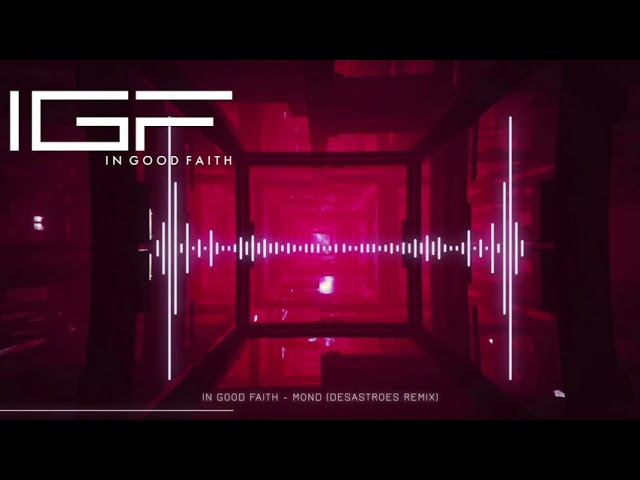 In Good Faith - Mond feat. Nicole Linde-Strehl (Desastroes Rmx) Release April 2019 *Musik-Music*