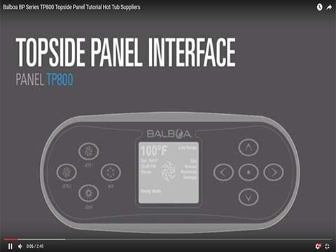 Balboa BP Series TP800 Topside Panel Tutorial by Hot Tub Suppliers on