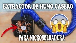 Extractor De Humo Casero Para Microsoldadura Youtube