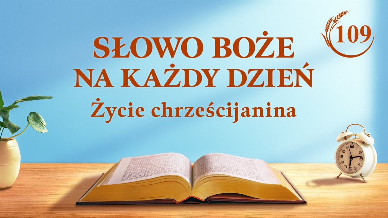 """Słowo Boże na każdy dzień   """"Istotą Chrystusa jest posłuszeństwo woli Ojca Niebieskiego""""   Fragment 109"""
