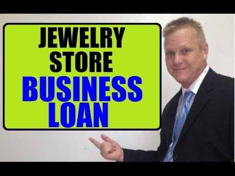 How To Get Jewelry Store Small Business Loan Fast