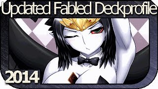 YUGiOH! 2014 - Fabled Deck - UPDATED Deckprofile