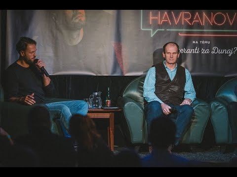 Havranovo na tému: Buzeranti za Dunaj?