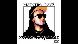 Maestro Rave - Hollywood - Poets And Party Animalz