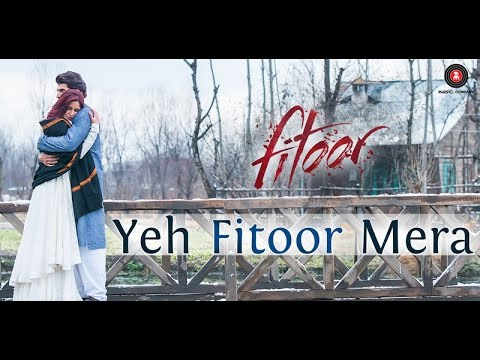 yeh fitoor mera full hd video song