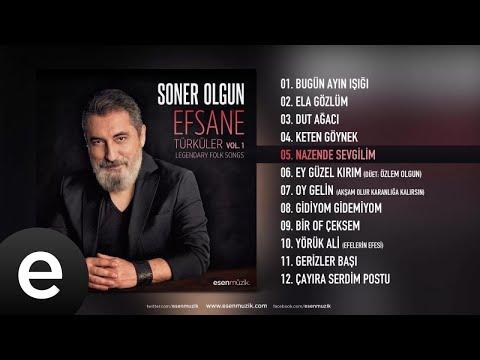 Soner Olgun - Nazende Sevgilim - Official Audio - Esen Müzik