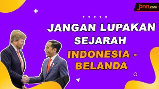 Indonesia-Belanda Sepakat Menatap Masa Depan Tanpa Melupakan Sejarah - JPNN.com