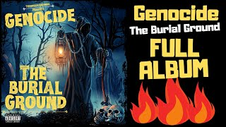 Genocide - The Burial Ground [Full Album]
