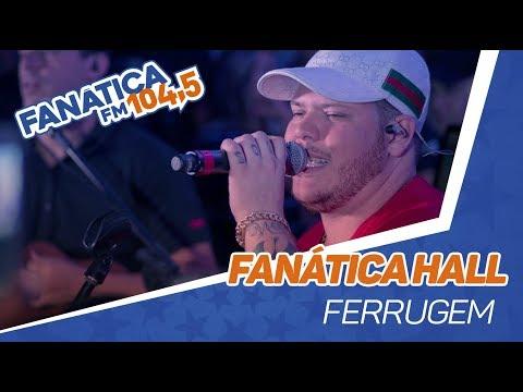 Fanática Hall: Ferrugem - Casa Azul