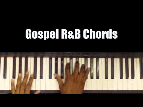Piano piano chords for gospel songs : Gospel R&B Chords on Piano plus links to my favourite youtube ...