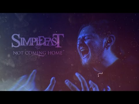 Simplefast: Not Coming Home [Official Music Video]