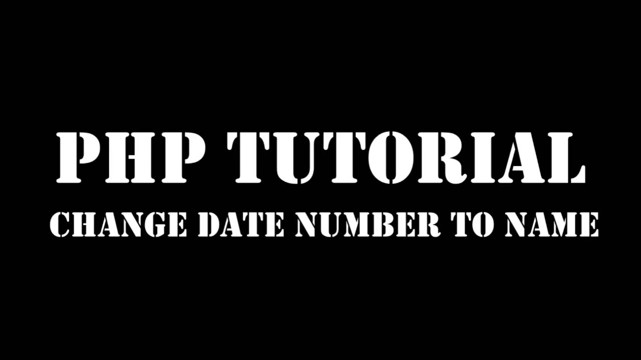 Part - 6 PHP Date Convert Number To Month Name