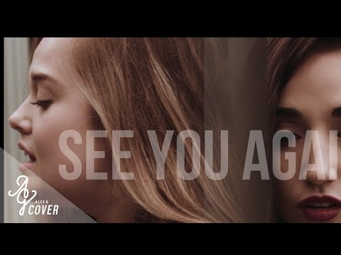See You Again ft. Charlie Puth by Wiz Khalifa   Alex G & Sophi Alexis Cover