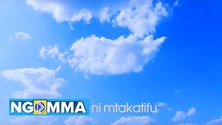 MTAKATIFU by Patricia Ndana (official Video)