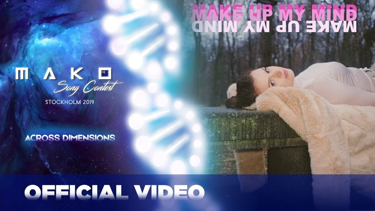 Download Maya Payne - Make Up My Mind - New Zealand 🇳🇿 - Official Music Video - Mako Song Contest 2019