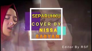 Separuhku Cover By Nissa Sabyan ( Nano | Ost. Cinta Suci )