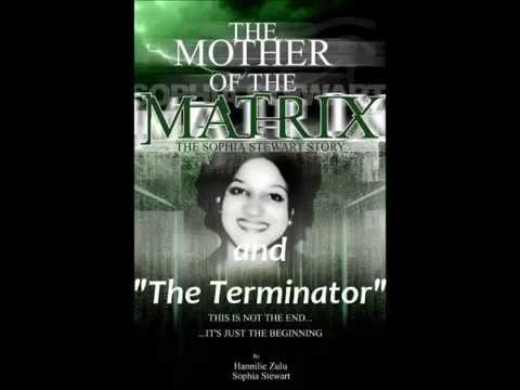 Sophia Stewart - The Creator of The Matrix &Terminator (Her Story)