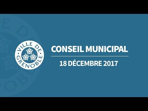 Conseil Municipal Ville de Grenoble du 18 Décembre 2017