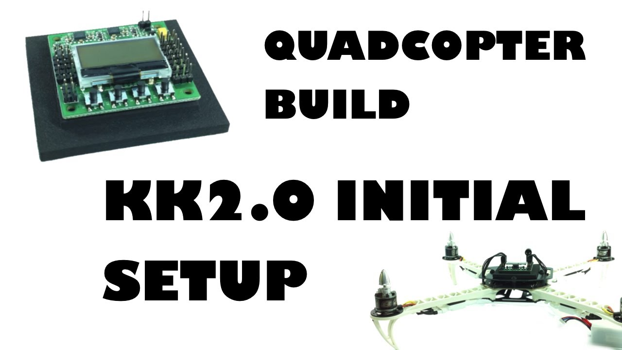 maxresdefault quadcopter build kk2 0 initial setup eluminerrc youtube  at panicattacktreatment.co