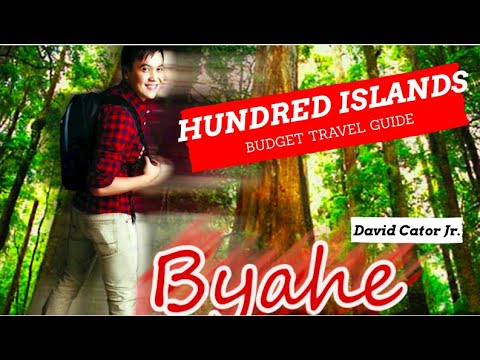BYAHE - Hundred Islands Documentary