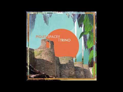 Piglet Spacey - Trino [FullBeattape]