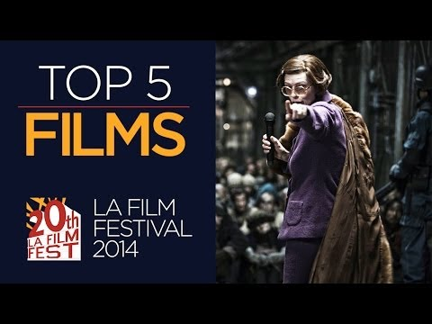 Top 5 Most Anticipated - LA Film Festival (2014) Independent Film HD