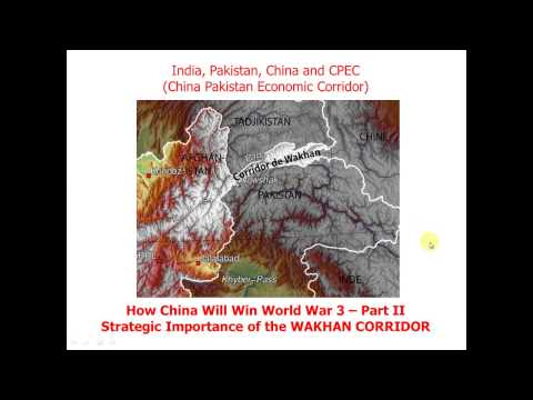 How China Will Win World War 3 -Part II - WAKHAN CORRIDOR STRATEGY