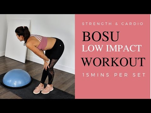 15 MINUTE LOW IMPACT BOSU WORKOUT STRENGTH AND CARDIO IN ONE