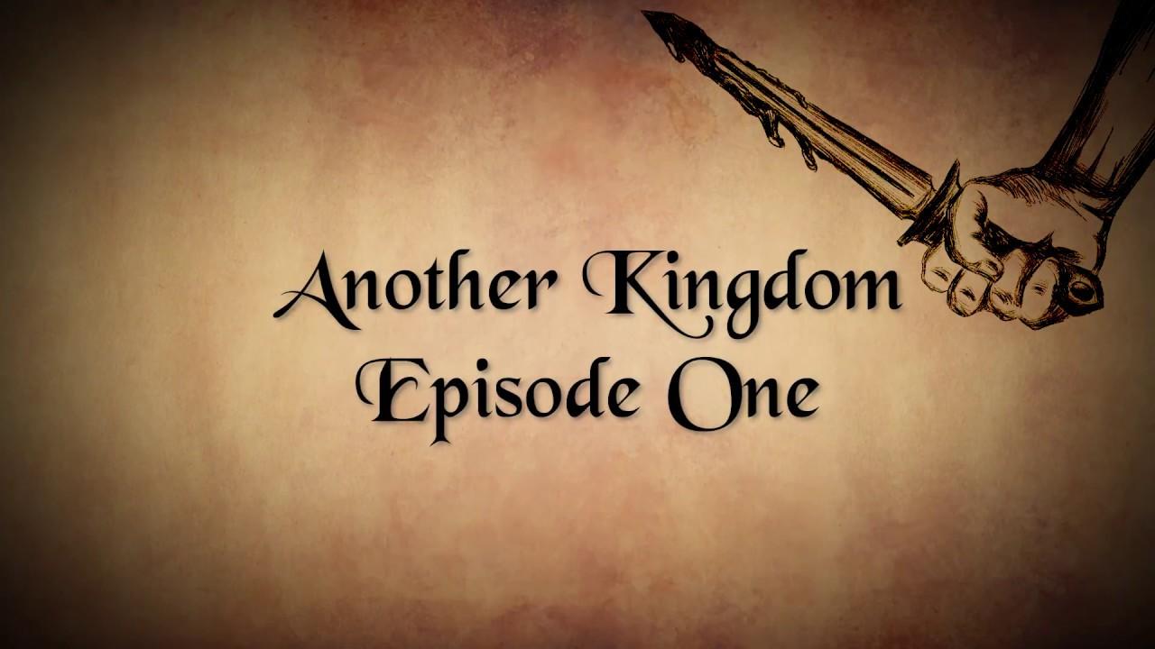 Another Kingdom | Season 1 | Ep. 1