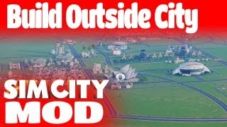 MOD: Simcity BOC Build Outside City [ProcsKalone]