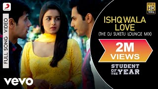 Ishq Wala Love (Remix) Student of the Year | Alia | Sidharth | Varun | Karan Johar