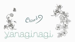 【やなぎなぎ | yanagi nagi】 Cloud 9