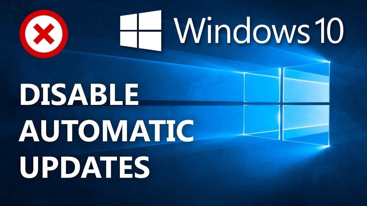 How to stop windows 10 auto updates.