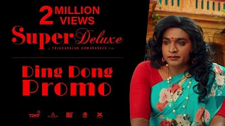 Baixar Super Deluxe - Ding Dong Promo | Yuvan | Vijay Sethupathi, Fahadh Faasil, Samantha, Ramya Krishnan