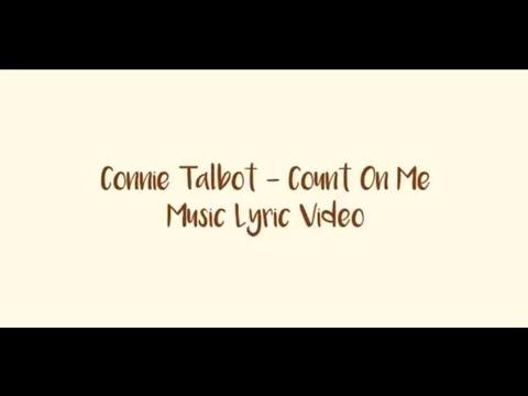 Connie Talbot - Count On Me | Music Lyric Video | Video Lirik Lagu