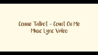 Connie Talbot - Count On Me | Music Lyric Video | Video Lirik Lagu