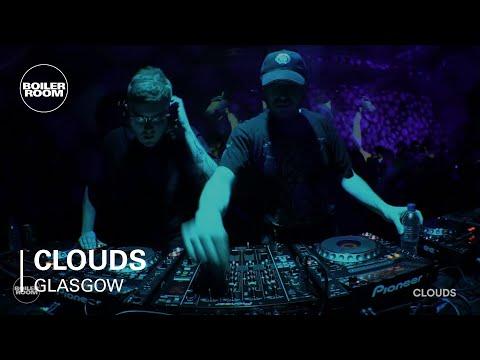 Clouds Boiler Room Glasgow DJ Set