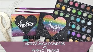 Comparing Arteza Mica Powders and Perfect Pearls...BONUS Jazz Up Your Manicure Too!