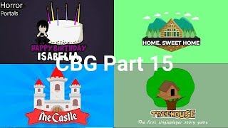 Happy BDAY Isballea, Home Sweet Home, The Castle, Treehouse. (ROBLOX CBG) Parte 15