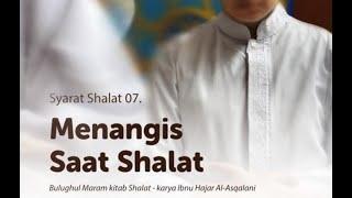 MENANGIS SAAT SHALAT  - Ustadz M Abduh Tuasikal, M.Sc.
