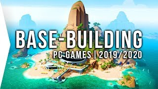 10 Upcoming PC Base-building Games in 2019 & 2020 ► Strategy Builder Simulation Management Gaming!