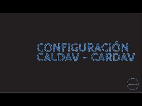 [Tutorial] Configuración CalDAV - CarDAV | SolucionHost (video)